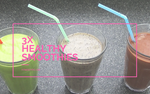 3x healthy smoothies
