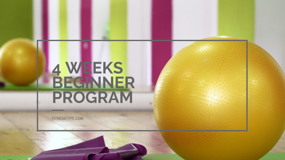 4 weeks beginner program