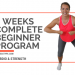 4 weeks complete beginners program