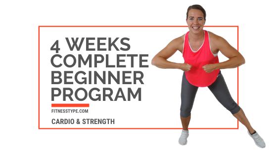 4 weeks complete beginners program